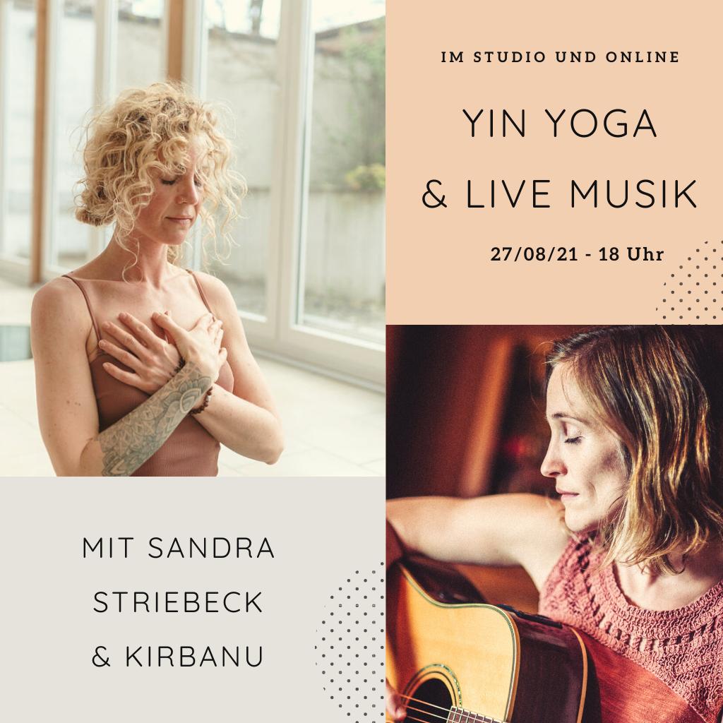 Yin Yoga & Live Musik mit Sandra und Kirbanu